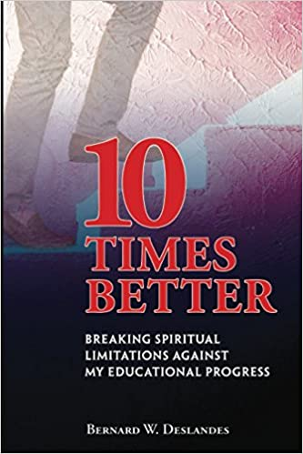 10 Times Better: Breaking Spiritual Limitations Against My