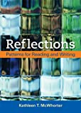 Reflections: Patterns for Reading and Writing, Kathleen T. McWhorter, 031248688X