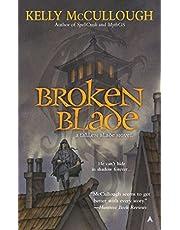 Broken Blade: A Fallen Blade Novel: 1