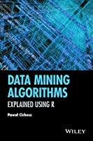 Data Mining Algorithms: Explained Using R Front Cover