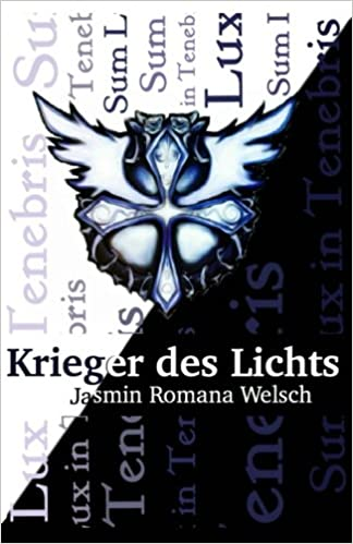 Krieger des Lichts: Sum Lux in Tenebris (Volume 2) (German Edition ...