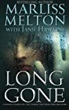 Long Gone, Marliss Melton and Janie Hawkins, 1938732065
