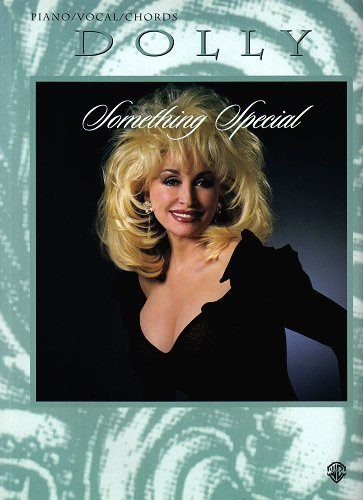 Dolly Parton -- Something Special: Piano/Vocal/Chords - Dolly Parton Guitar
