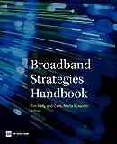 Broadband Strategies Handbook, , 0821389459