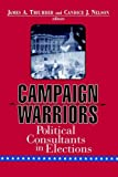 Campaign Warriors: Political Consultants in Elections