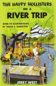 The Happy Hollisters on a River Trip: (Volume 2)