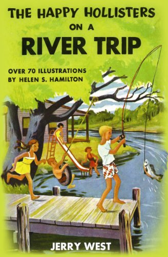 The Happy Hollisters on a River Trip: (Volume 2) by [West, Jerry]