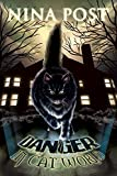 Danger in Cat World (Shawn Danger Mysteries Book 1)
