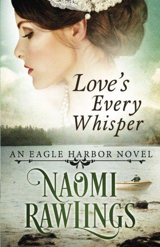 loves-every-whisper-historical-christian-romance-eagle-harbor-volume-2