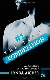 The team 01 : Compétition, Aicher, Lynda