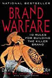 img - for Brand Warfare: 10 Rules for Building the Killer Brand (Marketing/Sales/Advertising & Promotion) book / textbook / text book