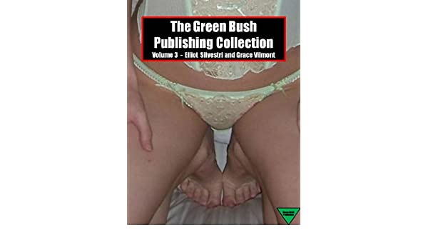 The Green Bush Publishing Collection Volume 3