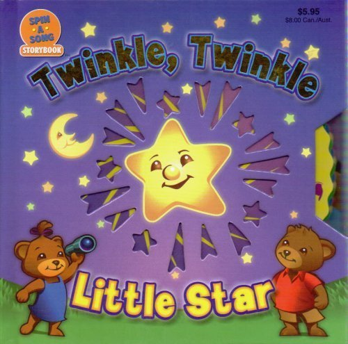Twinkle, Twinkle, Little Star (Spin a Song Storybook)