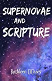 img - for Supernovae and Scripture book / textbook / text book