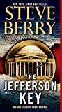 img - for The Jefferson Key (with bonus short story The Devil's Gold): A Novel (Cotton Malone) book / textbook / text book
