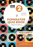 Popmaster Quiz Book, BBC Radio 2: Volume 2 (Swern, Phil)