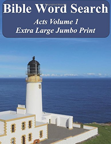 Bible Word Search Acts Volume 1: King James Version Extra Large Jumbo Print (Bible Memory Lighthouse Series) pdf epub