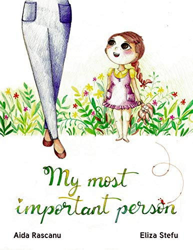 My most important person by [Rascanu, Aida]