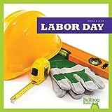 Labor Day (Bullfrog Books: Holidays)