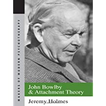 Amazon john bowlby and attachment theory books john bowlby and attachment theory makers of modern psychotherapy fandeluxe Image collections