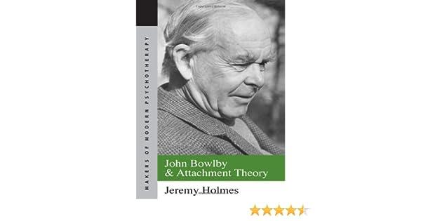 John Bowlby Attachment Theory Books