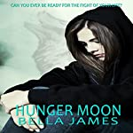 Hunger Moon | Bella James