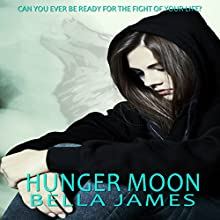 Hunger Moon Audiobook by Bella James Narrated by Rebecca McKernan