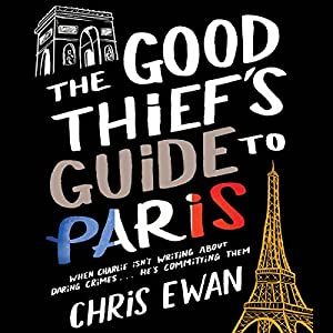 Good Thief's Guide to Paris, The Audiobook