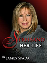 Streisand: Her Life