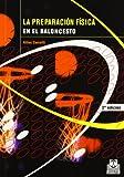 Preparacion Fisica En El Baloncesto (Spanish Edition)