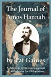 The Journal of Amos Hannah, Pat Gaines, 0981704972