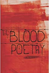 The Blood Poetry by Leland Pitts-Gonzalez (2012-08-08) Paperback