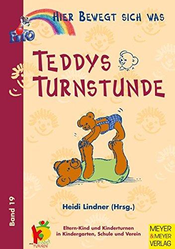 Hier bewegt sich was, Bd.19, Teddys Turnstunde