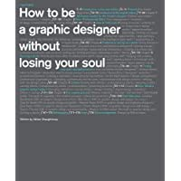 How to be a Graphic Designer...2nd edition