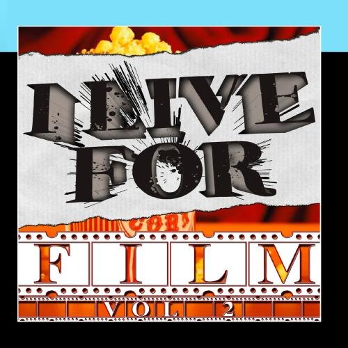 I Live For Film Vol. 2