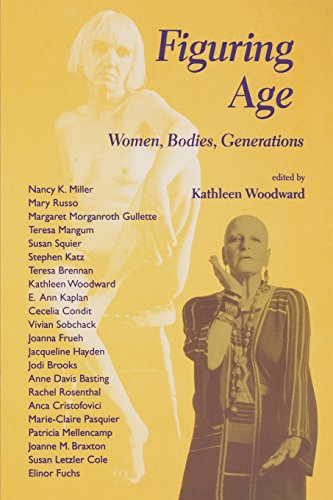Figuring Age: Women, Bodies, Generations (Theories of Contemporary Culture)