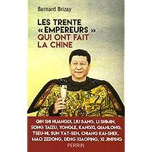 Les trente « empereurs » qui ont fait la Chine