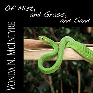 Of Mist, and Grass, and Sand Audiobook