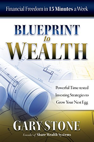 Amazon blueprint to wealth financial freedom in 15 minutes a blueprint to wealth financial freedom in 15 minutes a week by stone gary malvernweather Choice Image