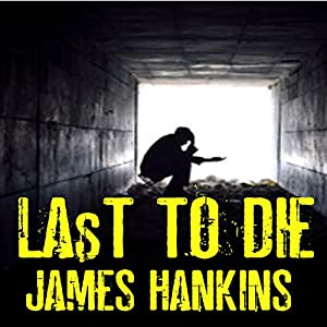 Last to Die Audiobook