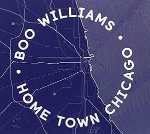 Home Town Chicago: Boo Williams: Amazon.es: Música