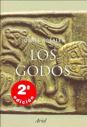 Los godos (ZAPPC) Tapa dura – 6 abr 2004 Jurate Rosales Editorial Ariel 8434467178 Ancient - General