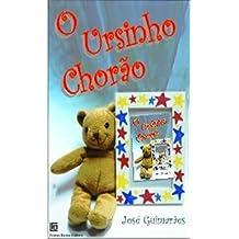 O Ursinho Chorão (Portuguese Edition)