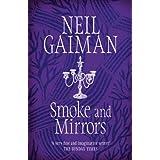 Smoke and Mirrorsby Neil Gaiman