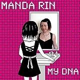 My DNA by Manda Rin