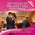 Invitation to the Boss's Ball Audiobook by Fiona Harper Narrated by Rebecca DeLeeuw