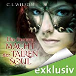 Die finstere Macht der Tairen Soul (Tairen Soul Saga 3)   C. L. Wilson