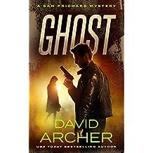 Ghost - A Sam Prichard Mystery (Sam Prichard, Mystery, Thriller, Suspense, Private Investigator Book 10)