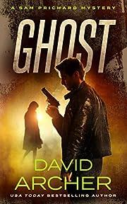 Ghost - A Sam Prichard Mystery (Sam Prichard, Part 2 Book 1)