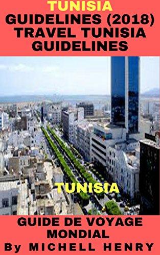 Tunisia: GUIDELINES (2018) Travel Tunisia GUIDELINES